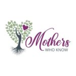 Mothers Who Know Podcast