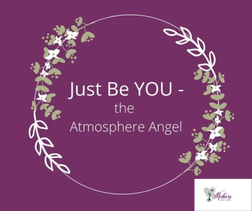 Just Be YOU - Atmosphere Angel